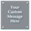 Add Your Message Custom ClearBoss Frosted Braille Sign