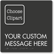 12in. by 12in. Custom Braille Sign with Clipart
