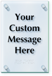Add Your Text Custom ClearBoss Braille Sign
