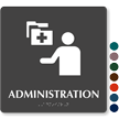 Administration Braille Hospital Sign with Medical Admin Symbol