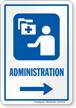 Administration Right Arrow Hospital Sign