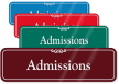 Admissions ShowCase Wall Sign