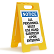 All Personnel Must Use Sanitizer Floor Standing Sign