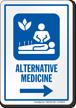 Alternative Medicine Sign Right Arrow