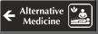 Alternative Medicine Engraved Sign with Left Arrow Symbol