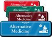 Alternative Medicine Hospital Showcase Sign