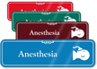 Anesthesia Hospital Showcase Sign