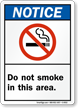 Notice Do Not Smoke Sign (ANSI style)