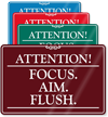 Attention Focus Aim Flush Humorous Restroom Sign