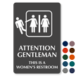 Attention Gentleman Women's Restroom Engraved Sign