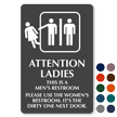 Attention Ladies Please Use The Women's Restroom Sign