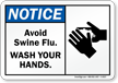 Notice Avoid Swine Flu Sign