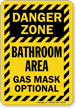 Gas Mask Optional Funny Bathroom Sign