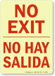 Bilingual No Exit No Hay Salida Glow Sign