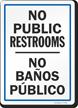 No Public Restrooms / Servicios Privados Bilingual Sign