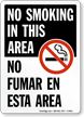 No Smoking In This Area Bilingual Sign