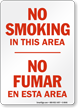 No Smoking Area / No Fumar Sign
