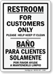 Bilingual Restroom For Customers Only Sign