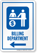 Billing Department Left Arrow Hospital Sign