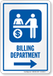 Billing Department Right Arrow Hospital Sign