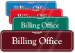 Billing Office ShowCase Wall Sign