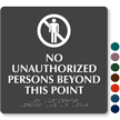 No Unauthorized Persons Beyond This Point Braille Sign