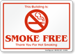 Building Is Smoke Free Thank You Sign