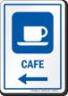 Cafe Left Arrow Hospital Sign