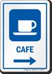 Cafe Right Arrow Hospital Sign