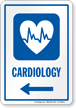 Cardiology Left Arrow Hospital Sign