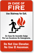 In-Case Of Fire Use Stairway For Exit Sign