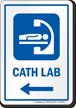 Cath Lab Left Arrow Hospital Sign