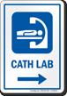 Cath Lab Right Arrow Hospital Sign