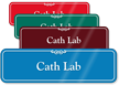 Cath Lab Showcase Hospital Sign