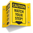 Caution Watch Your Step! with Down Arrow Sign
