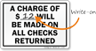 Checks Returned would be charged Sign