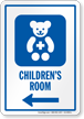 Children's Room Left Arrow Hospital Sign