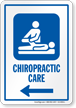 Chiropractic Care Left Arrow Hospital Sign