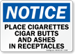 Notice Place Cigarettes Receptacles Sign