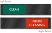 Clean Or Needs Cleaning Slider Sign