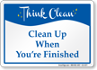 When Your Finished Clean Up Sign