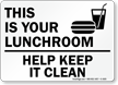 This Is Your Lunchroom Sign