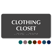 Clothing Closet TactileTouch Braille Sign