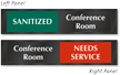 Conference Room Sanitized Needs Service Slider Sign