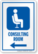 Consulting Room Left Arrow Hospital Sign