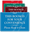 This Room Is For Your Convenience Wall Sign