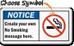 Custom ANSI Notice Sign