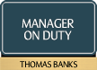 Custom Manager on Duty Sign with Border