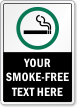 Personalized Your Smoking Permitted Text Here Sign
