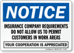 Notice Insurance Requires No Customers Area Sign